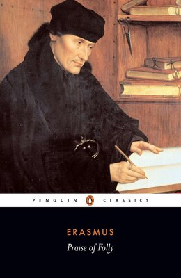 Book Praise Of Folly by Desiderius Erasmus