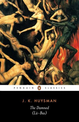 Book The Damned (la Bas) by Joris-karl Huysmans