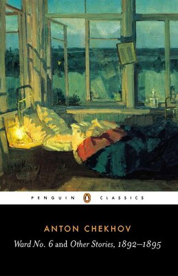 Book Ward No. 6 And Other Stories, 1892-1895 by Anton Chekhov