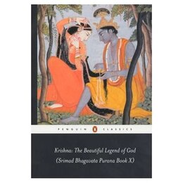 Book Krishna: The Beautiful Legend Of God: (srimad Bhagavata Purana Book X) by H Anonymous