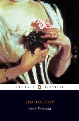 Book Penguin Classics Anna Karenina by Leo Tolstoy
