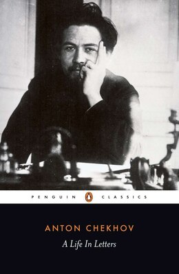 Book A Life In Letters by Anton Chekhov