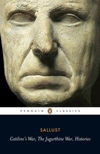 Catiline's War, The Jurgurthine War, Histories