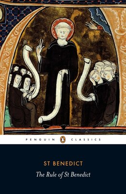 Book The Rule Of St Benedict by Carolinne White