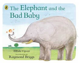Book Elephant And The Bad Baby by Elfrida Vipont