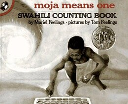 Book Moja Means One: Swahili Counting Book by Muriel Feelings