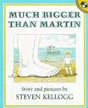 Book Much Bigger Than Martin by Steven Kellogg