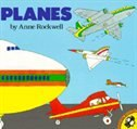Book Planes by Anne Rockwell