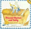 Book Peanut Butter And Jelly: A Play Rhyme by Nadine Bernard Westcott