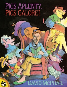 Book Pigs Aplenty, Pigs Galore! by David McPhail