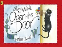 Slinky Malinki Open the Door