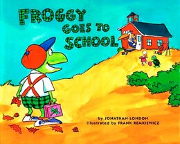 Book Froggy Goes To School by Jonathan London
