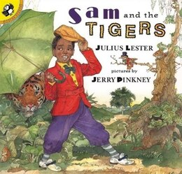 Book Sam And The Tigers: A Retelling Of 'little Black Sambo' by Julius Lester