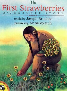Book The First Strawberries by Joseph Bruchac