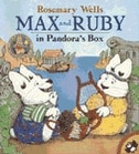 Book Max and Ruby in Pandora's Box by Rosemary Wells