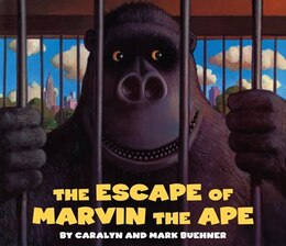 Book Escape Of Marvin The Ape by Caralyn Buehner