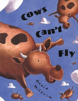 Book Cows Can't Fly by David Milgrim
