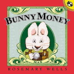 Book Bunny Money by Rosemary Wells