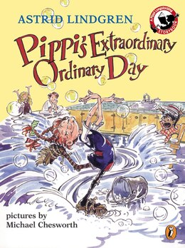 Book Pippi's Extraordinary Ordinary Day by Astrid Lindgren