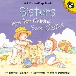 Book Sisters Are For Making Sandcastles by Harriet Ziefert