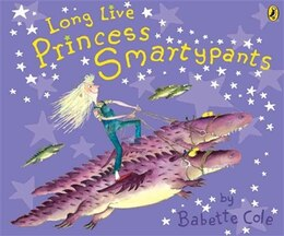 Book Long Live Princess Smartypants by Babette Cole