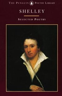 Book Shelley: Selected Poetry by Percy Bysshe Shelley