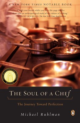 Book The Soul Of A Chef: The Journey Toward Perfection by Michael Ruhlman