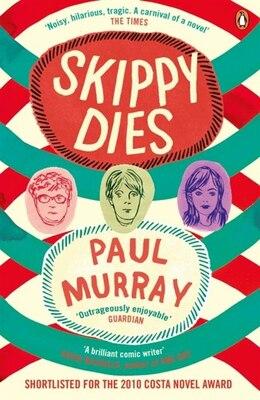 Book Skippy Dies by Paul Murray