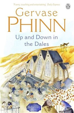 Book Up And Down In The Dales by Gervase Phinn