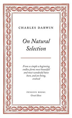 Book Great Ideas On Natural Selection by Charles Darwin