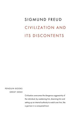 Book Great Ideas Civilization And Its Discontents by Sigmund Freud