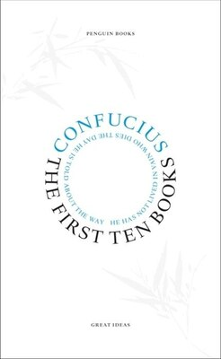 Book Great Ideas First Ten Books by Confucius