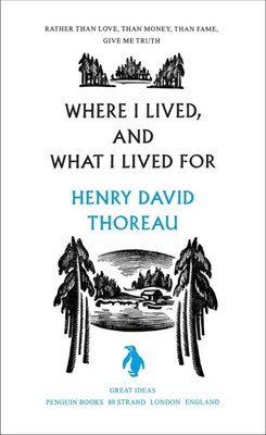 Book Great Ideas Where I Lived And What I Lived For by Henry David Thoreau