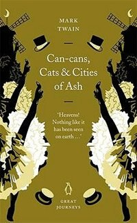 Book Great Journeys Can Cans Cats And Cities Of Ash by Mark Twain