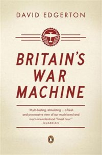 Book Britain's War Machine by David Edgerton