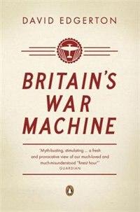 Book Britain's War Machine by David Edgerton