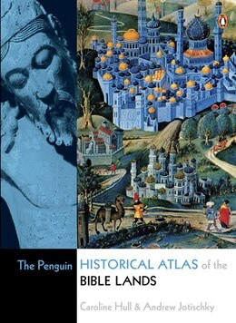 Book The Penguin Historical Atlas Of The Bible Lands by Caroline Hull