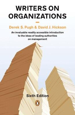 Book Writers On Organizations 6e by Derek Pugh