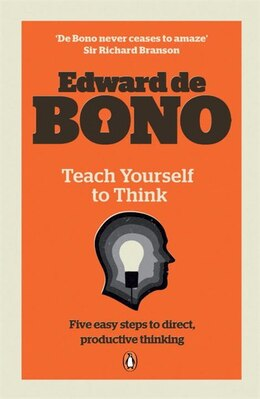 Book Teach Yourself To Think by Bono Edward De