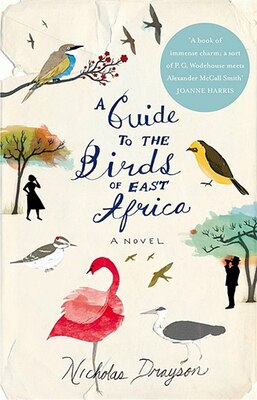 Book Guide To The Birds Of East Africa,a by Nicholas Drayson