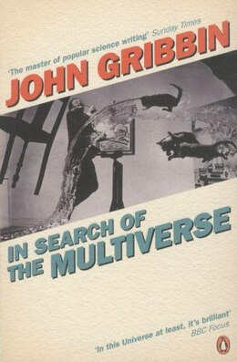 Book In Search Of The Multiverse by John Gribbin