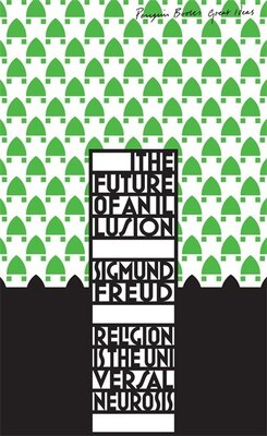 Book Great Ideas The Future Of An Illusion by Sigmund Freud