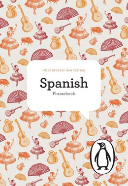 Book The Penguin Spanish Phrasebook: Fourth Edition by Jill Norman