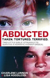 Book Abducted: Taken Tortured Terrified by Charlene Lunnon