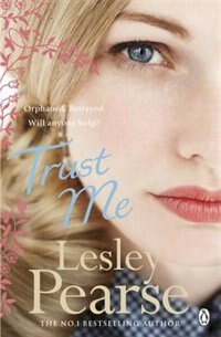 Book Trust Me by Lesley Pearse