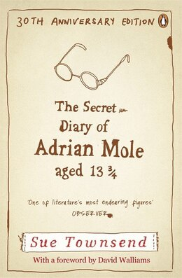 Book The Secret Diary Of Adrian Mole Aged 13 3/4 30th Anniversary Ed: 30th Anniversary Edition by Sue Townsend