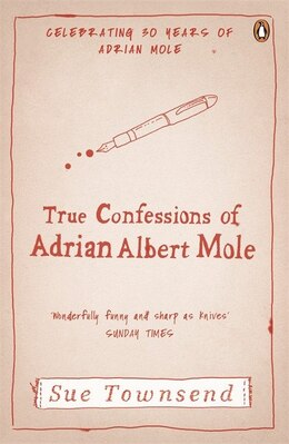 Book The True Confessions Of Adrian Mole: Margaret Hilda Roberts And Susan Lilian Townsend by Sue Townsend