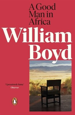 Book A Good Man In Africa by William Boyd