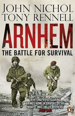 Book Arnhem by John Nichol