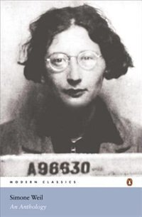 Modern Classics Simone Weil An Anthology